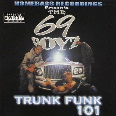 69 Boyz - 2001 - Trunk Funk 101