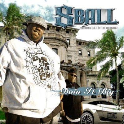 8Ball & E.D.I. Of The Outlawz - 2008 - Doin It Big