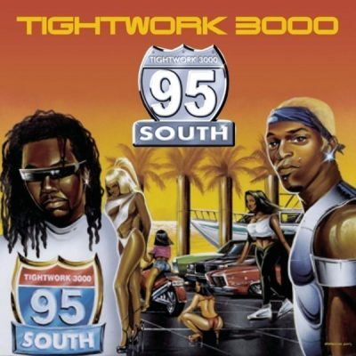 95 South - 2000 - Tightwork 3000