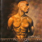 2Pac – 2001 – Until The End Of Time (2 CD)