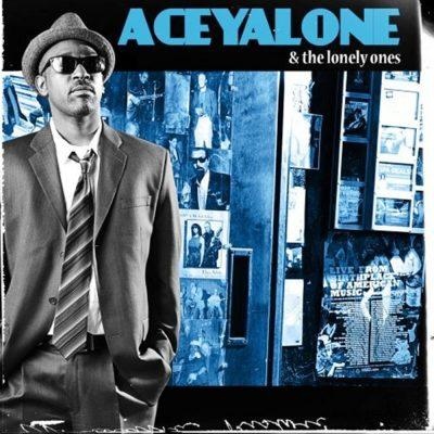 Aceyalone - 2009 - Aceyalone & The Lonely Ones