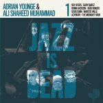 Adrian Younge & Ali Shaheed Muhammad – 2020 – Jazz Is Dead 001