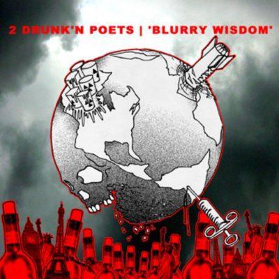 2 Drunk'n Poets - 2003 - Blurry Wisdom
