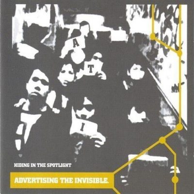 Advertising The Invisible - 2002 - Hiding In The Spotlight