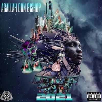 Agallah Don Bishop - 2021 - 2021 EP