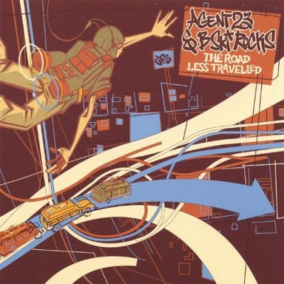 Agent 23 & B-Ski Rocks - 2006 - The Road Less Traveled