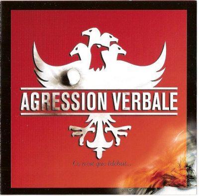Agression Verbale - 1998 - Ce N'est Que L'debut...