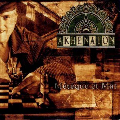 Akhenaton - 1995 - Meteque Et Mat