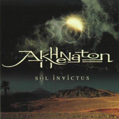 Akhenaton - 2001 - Sol Invictus