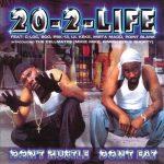 20-2-Life – 2000 – Don't Hustle Don't Eat