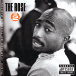 2Pac – 2005 – The Rose, Vol. 2
