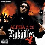 Alpha 5.20 – 2008 – Rakailles 4: Ghetto CAC 40 (2 CD)