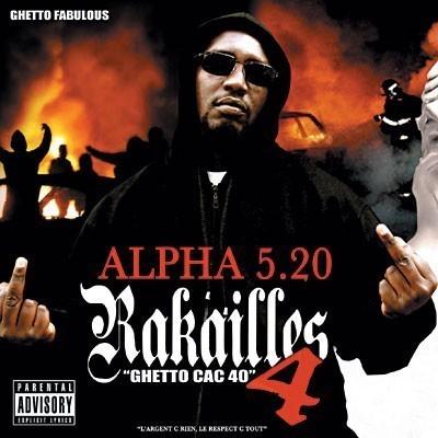 Alpha 5.20 - 2008 - Rakailles 4: Ghetto CAC 40 (2 CD)