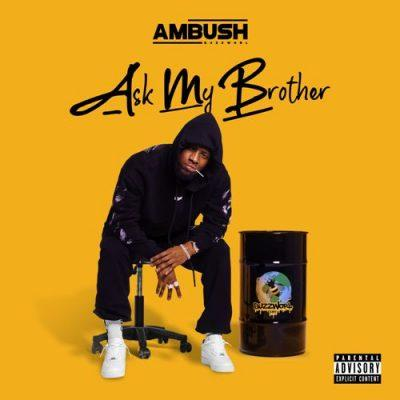 Ambush Buzzworl - 2020 - Ask My Brother [24-bit / 44.1kHz]