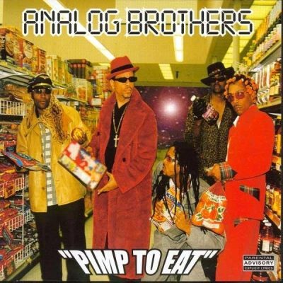Analog Brothers - 2000 - Pimp To Eat