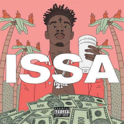 21 Savage - 2017 - Issa Album