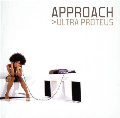 Approach - 2002 - Ultra Proteus