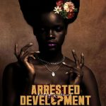 Arrested Development – 2020 – Don't Fight Your Demons