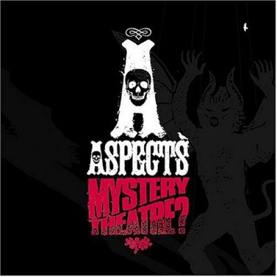 Aspects - 2004 - Mystery Theatre?