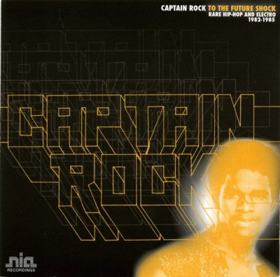 Captain Rock - 2006 - To The Future Shock