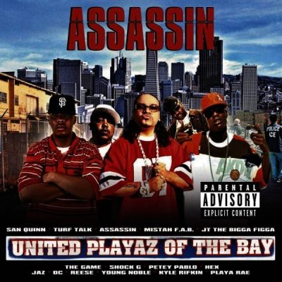 Assassin - 2007 - United Playaz Of The Bay
