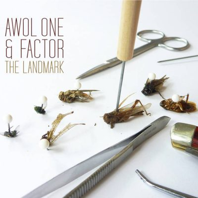 Awol One & Factor - 2011 - The Landmark