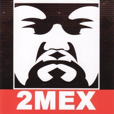 2Mex - 2004 - 2MEX