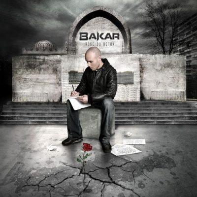 Bakar - 2007 - Rose Du Beton