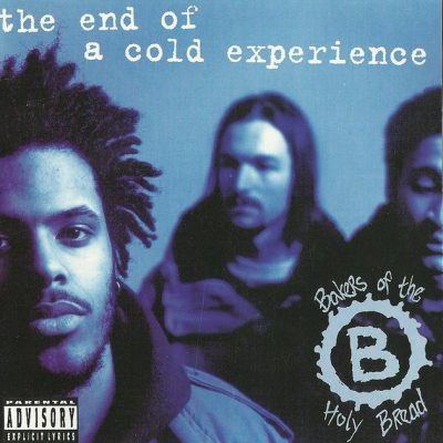 Bakers Of The Holy Bread - 1995 - The End Of A Cold Experience