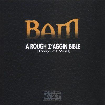 BAM - 1995 - A Rough Z'aggin Bible (Pray At Will)