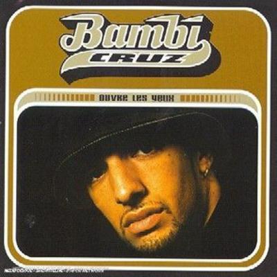 Bambi Cruz - 1997 - Ouvre Les Yeux