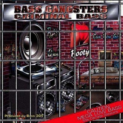 Bass Gangsters - 1994 - Criminal Bass
