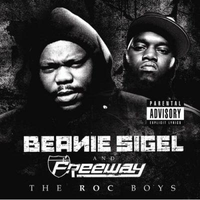 Beanie Sigel & Freeway - 2010 - The Roc Boys