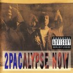 2Pac – 1991 – 2Pacalypse Now (2007-Reissue) (Japan Edition)