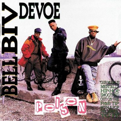 Bell Biv Devoe - 1990 - Poison