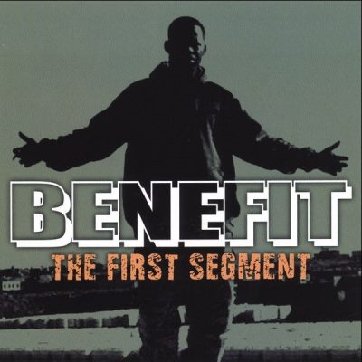 Benefit - 2007 - The First Segment