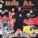 Big Al – 2000 – Ghetto Stories