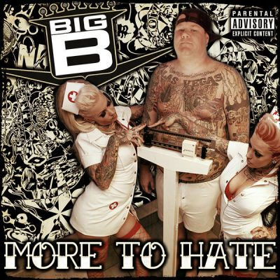 Big B - 2007 - More To Hate