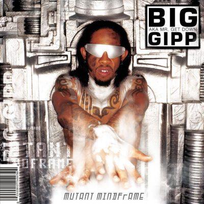 Big Gipp - 2003 - Mutant Mindframe