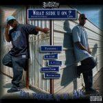 Big Prodeje & DJ AK – 2010 – What Side U On?