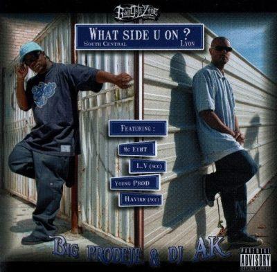 Big Prodeje & DJ AK - 2010 - What Side U On?