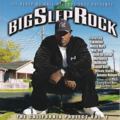 Big Slep Rock - 2003 - The California Project Vol. 1