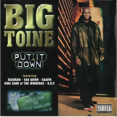 Big Toine - 1997 - Put It Down