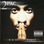 2Pac – 1997 – R U Still Down? (Remember Me) (2 CD)
