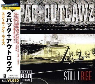 2Pac & Outlawz - 1999 - Still I Rise (2006-Reissue) (Japan Edition)