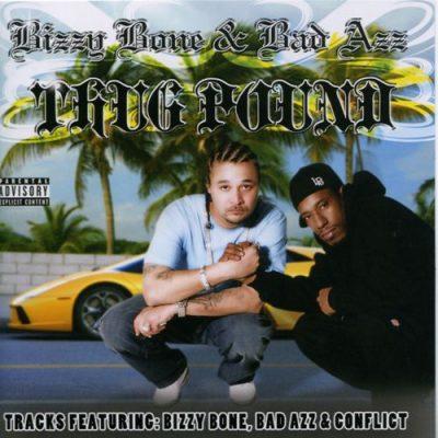 Bizzy Bone & Bad Azz - 2009 - Thug Pound