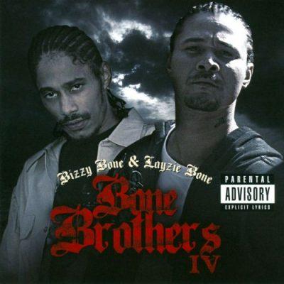 Bizzy Bone & Layzie Bone - 2011 - Bone Brothers IV