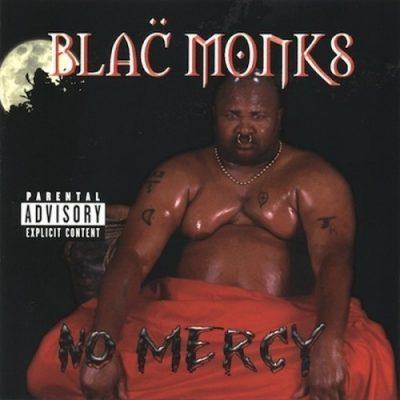Blac Monks - 1998 - No Mercy