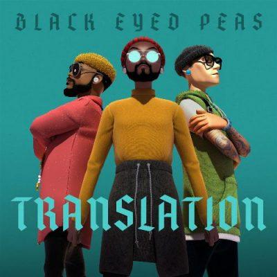 Black Eyed Peas - 2020 - Translation [24-bit / 48kHz]