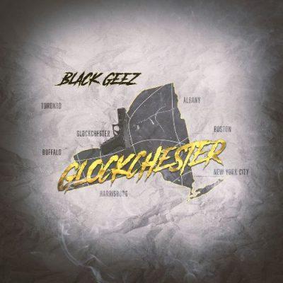 Black Geez - 2021 - Glockchester
